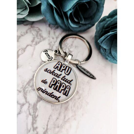 Apu sokat tud, de Papa mindent feliratos kulcstartó