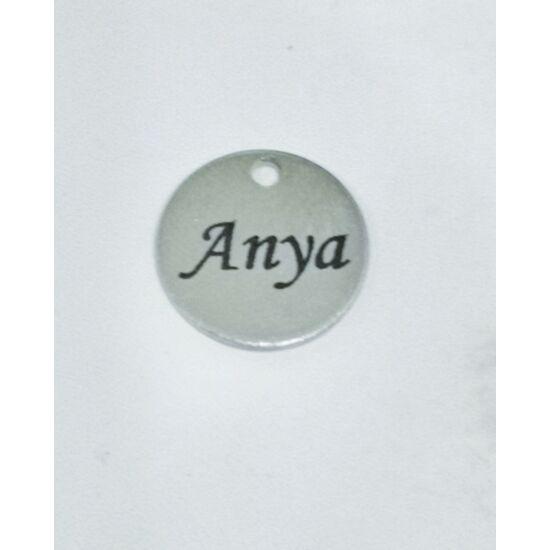 Anya feliratos gravírozott acél medálka (csak kulcstartóhoz/ékszerhez rendelhető)